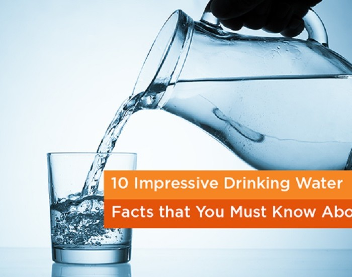 10 Impressive Drinking Water Facts that You Must Know About